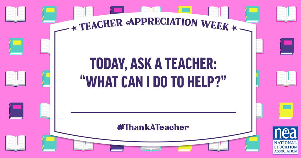 Ask a teacher, what can I do to help?